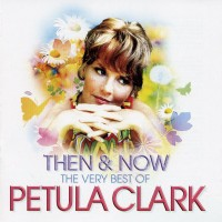 Purchase Petula Clark - Then And Now
