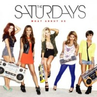 Purchase The Saturdays - What About Us (CDS)