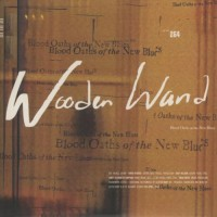 Purchase Wooden Wand - Blood Oaths Of The New Blues