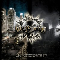 Purchase Wolfspring - Who's Gonna Save The World