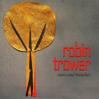 Purchase Robin Trower - Roots And Branches