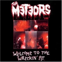 Purchase The Meteors - Welcome To The Wreckin' Pit
