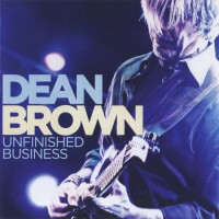 Purchase Dean Brown - Unfinished Business