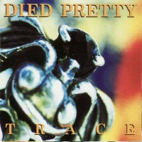 Purchase Died Pretty - Trace