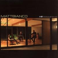 Purchase Matt Bianco - Hifi Bossanova