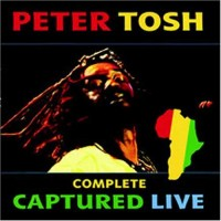 Purchase Peter Tosh - Complete Captured Live CD2