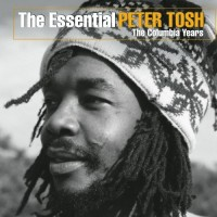 Purchase Peter Tosh - The Essential Peter Tosh: The Columbia Years