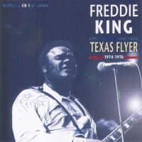 Purchase Freddie King - Texas Flyer: 1974-1976 CD3