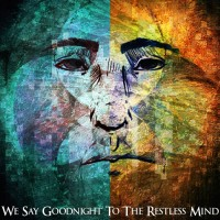 Purchase Noah Sias - We Say Goodnight To The Restless Mind