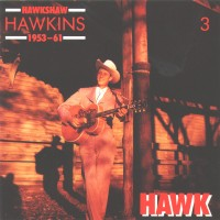 Purchase Hawkshaw Hawkins - Hawk 1953-1961 CD3