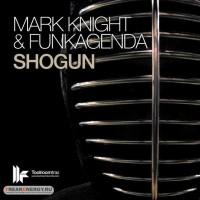 Purchase Mark Knight & Funkagenda - Shogun (CDS)