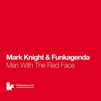 Purchase Mark Knight & Funkagenda - Man With The Red Face (CDS)