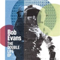 Purchase Bob Evans - The Double Life (EP)