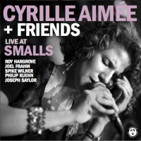 Purchase Cyrille Aimee - Live At Smalls