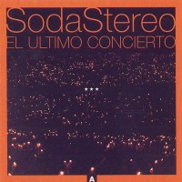 Purchase Soda Stereo - El Ultimo Concierto A