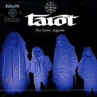 Purchase Tarot - To Live Again (Remastered 2006)