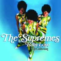 Purchase The Supremes - Baby Love: The Collection