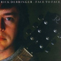 Purchase Rick Derringer - Face To Face (Vinyl)