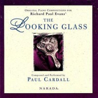 Purchase Paul Cardall - The Looking Glass