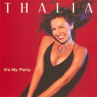 Purchase Thalia - It's My Party (CDS)