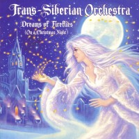 Purchase Trans-Siberian Orchestra - Dreams Of Fireflies (On A Christmas Night)