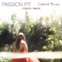 Purchase Passion Pit - Carried Away (Tiesto Remix) (CDS)