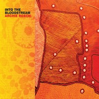 Purchase Archie Roach - Into The Bloodstream