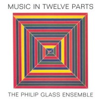 Purchase Philip Glass - Music In Twelve Parts CD2