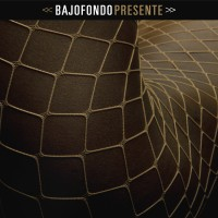 Purchase Bajofondo - Presente