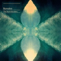 Purchase Bonobo - The North Borders