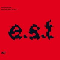 Purchase E.S.T. - Retrospective - The Very Best Of E.S.T.