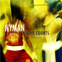 Purchase Michael Nyman - Love Counts CD1