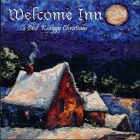 Purchase Phil Keaggy - Welcome Inn