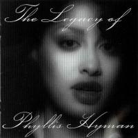 Purchase Phyllis Hyman - The Legacy Of Phyllis Hyman CD1
