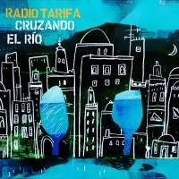 Purchase Radio Tarifa - Cruzando El Río