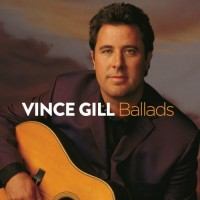 Purchase Vince Gill - Ballads