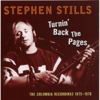 Purchase Stephen Stills - Turnin' Back The Pages