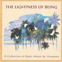 Purchase Anugama - The Lightness Of Being
