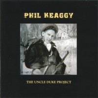 Purchase Phil Keaggy - The Uncle Duke Project CD2