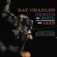 Purchase Ray Charles - Genius + Soul= Jazz (Remastered 2010)