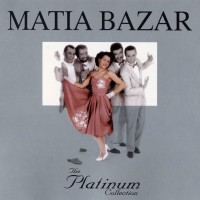Purchase Matia Bazar - The Platinum Collection CD2