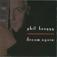 Purchase Phil Keaggy - Dream Again