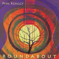 Purchase Phil Keaggy - Roundabout
