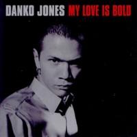 Purchase Danko Jones - My Love Is Bold (EP)