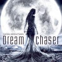Purchase Sarah Brightman - Dreamchaser (Deluxe Version)