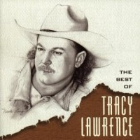 Purchase Tracy Lawrence - The Best Of Tracy Lawrence