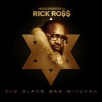 Purchase Rick Ross - The Black Bar Mitzvah