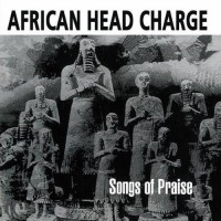 Purchase African Head Charge - Songs Of Praise