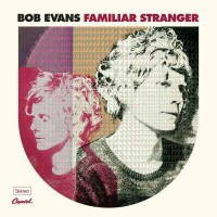 Purchase Bob Evans - Familiar Stranger