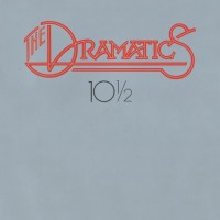 Purchase The Dramatics - 10 1/2 (Remastered 2011)
